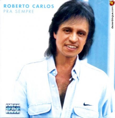 Roberti Carlos?!
